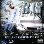 B.G., The Heart of tha Streetz, Volume 2: I Am What I Am