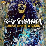 Rory Gallagher, Check Shirt Wizard - Live In '77