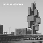 The Boomtown Rats, Citizens of Boomtown