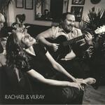 Rachael & Vilray, Rachael & Vilray