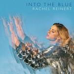 Rachel Reinert, Into The Blue