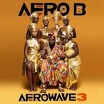 Afro B, Afrowave 3
