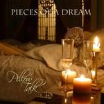 Pieces of a Dream, Pillow Talk
