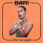 Raye, Love Me Again