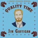 Jim Gaffigan, Quality Time mp3