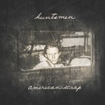 Huntsmen, American Scrap mp3