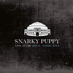 Snarky Puppy, Live At The Royal Albert Hall