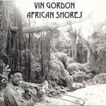 Vin Gordon, African Shores