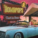 The Bombpops, Death in Venice Beach