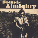 Nat Birchall, Sounds Almighty (meets Al Breadwinner Featuring Vin Gordon)