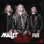 Mallet, Man On Fire