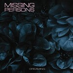 Missing Persons, Dreaming