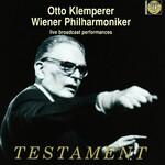 Otto Klemperer, Wiener Philharmoniker, Live Broadcast Performances