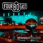 Four80East, Straight Round