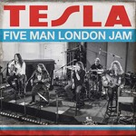 Tesla, Five Man London Jam