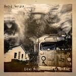 Lukas Nelson & Promise of the Real, Naked Garden