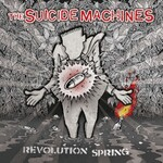 The Suicide Machines, Revolution Spring