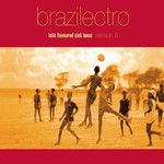 Various Artists, Brazilectro: Session 6