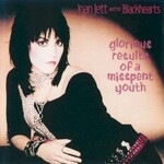 Joan Jett and the Blackhearts, Glorious Results of a Misspent Youth