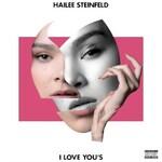 Hailee Steinfeld, I Love You's