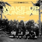 All Time Low, Wake Up Sunshine