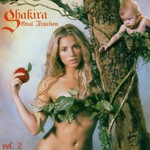 Shakira, Oral Fixation, Volume 2