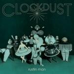 Rustin Man, Clockdust