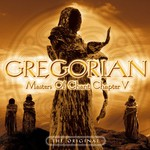 Gregorian, Masters of Chant, Chapter V