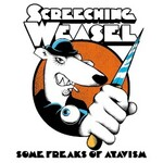 Screeching Weasel, Some Freaks Of Atavism