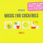Various Artists, Music for Cocktails, Part 2