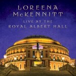 Loreena McKennitt, Live at the Royal Albert Hall