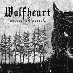 Wolfheart, Wolves Of Karelia
