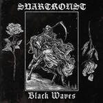 Svartkonst, Black Waves
