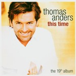 Thomas Anders, This Time