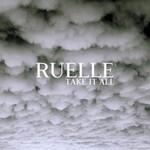 Ruelle, Take It All