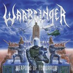 Warbringer, Weapons Of Tomorrow