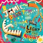 Jamie Berry, Light up the Night