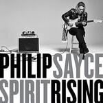 Philip Sayce, Spirit Rising
