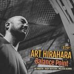 Art Hirahara, Balance Point