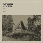 Other Lives, For Their Love
