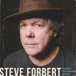 Steve Forbert, Early Morning Rain