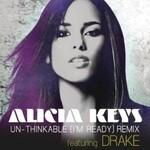 Alicia Keys, Un-thinkable (I'm Ready) Remix (feat. Drake)