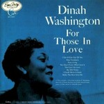 Dinah Washington, For Those In Love mp3