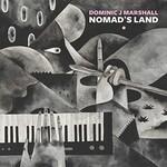 Dominic J Marshall, Nomad's Land