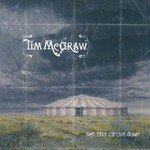 Tim McGraw, Set This Circus Down mp3