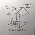 Justin Bieber & Ariana Grande, Stuck with U