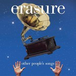 Erasure, Other People's Songs