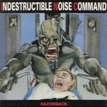 Indestructible Noise Command, Razorback