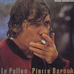 Pierre Barouh, Le Pollen