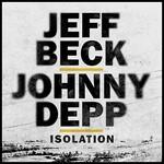 Jeff Beck & Johnny Depp, Isolation
